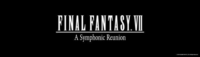 Final Fantasy VII : A Symphonic Reunion, le nouveau concert symphonique de Square Enix.