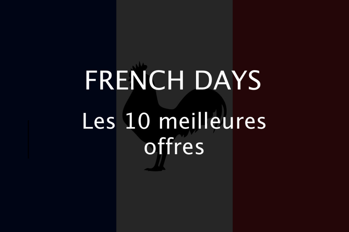 French Days : les 10 meilleures offres tous marchands confondus
