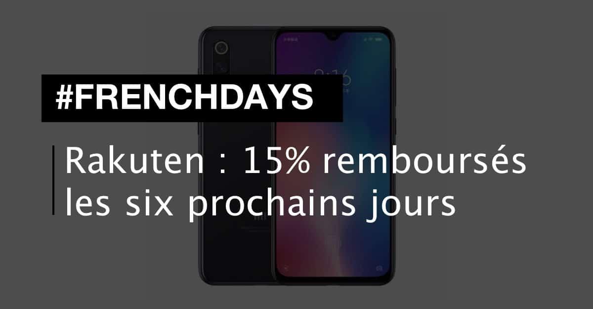 Rakuten : 15% remboursés pendant les French Days 2019
