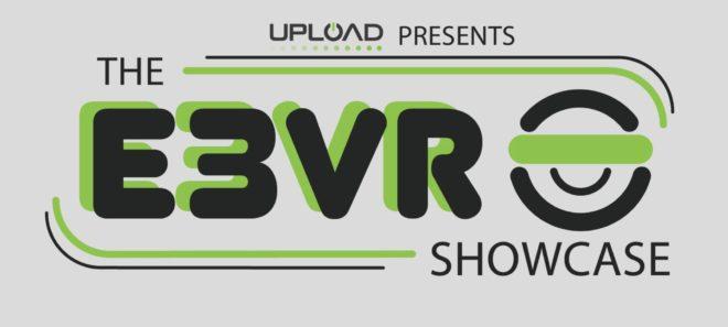 UploadVR annonce l'E3 VR Showcase pour l'édition 2019 de l'E3.