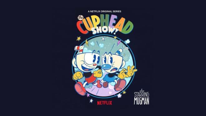 Cuphead va être adapté en série animée par Netflix.
